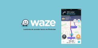 waze avisa para acender o farol na estrada